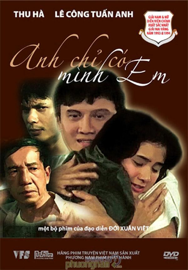 Anh chỉ có mình em là bộ phim hay điện ảnh đặc sắc của Việt Nam