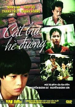 Cát bụi hè đường là bộ phim Việt Nam cũ của  đạo diễn Nguyễn Khánh Dư, Nguyễn Khánh Sơn