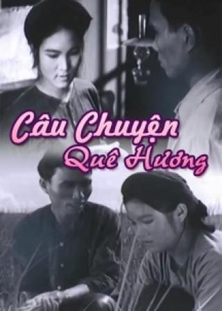 Câu chuyện quê hương là bộ phim tâm lý xã hội của đạo diễn Hoàng Thái