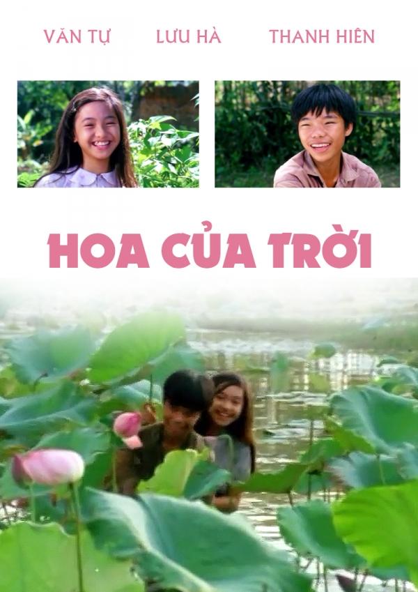 Hoa của trời là bộ phim Việt Nam cũ của đạo diễn Đỗ Minh Tuấn sản xuất năm 1995