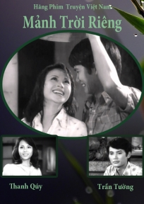 Mảnh Trời Riêng là bộ phim hay điện ảnh Việt Nam của đạo diễn Bạch Diệp
