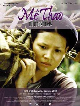 Mê thảo, thời vang bóng là bộ phim truyện Việt Nam đặc sắc của đạo diễn Việt Linh