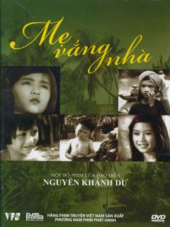 Mẹ vắng nhà là bộ phim điện ảnh cũ của Việt Nam