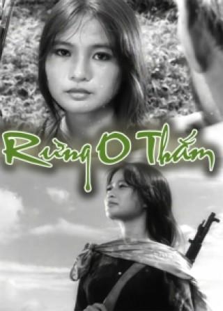 Rừng O Thắm là bộ phim Việt Nam của đạo diễn Hải Ninh