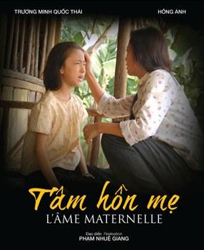 Tâm hồn mẹ là bộ phim Việt Nam của đạo diễn Phạm Nhuệ Giang