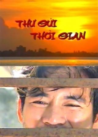 Thư gửi thời gian là bộ phim Việt Nam cũ của đạo diễn Bùi Cường