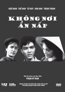 Không nơi ẩn nấp là một bộ phim trinh thám, khai thác đề tài cuộc chiến tranh Việt Nam