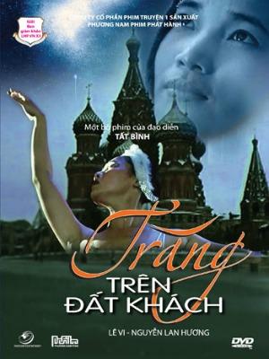 Trăng trên đất khách là bộ phim hay điện ảnh Việt Nam của đạo diễn Phi Tiến Sơn