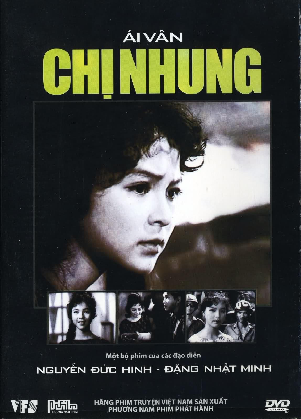 Chị Nhung là một trong những bộ phim nổi tiếng của điện ảnh cách mạng Việt Nam