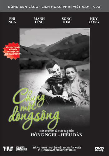 Chung một dòng sông là bộ phim Việt Nam sản xuất năm 1959 của hai đạo diễn Nguyễn Hồng Nghi và Phạm Hiếu Dân