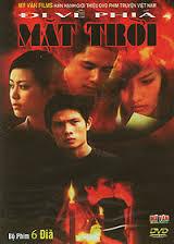 Đi về phía mặt trời là bộ phim tình cảm Việt Nam đặc sắc kể về cuộc sống của các chiến sĩ vùng biên giới
