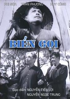 Biển gọi là bộ phim Việt Nam cũ của đạo diễn Nguyễn Tiến Lợi và Nguyễn Ngọc Trung