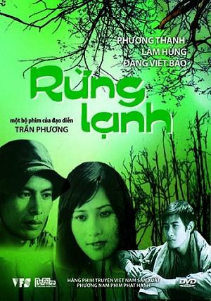 Rừng Lạnh là bộ phim Việt Nam cũ của đạo diễn Trần Phương