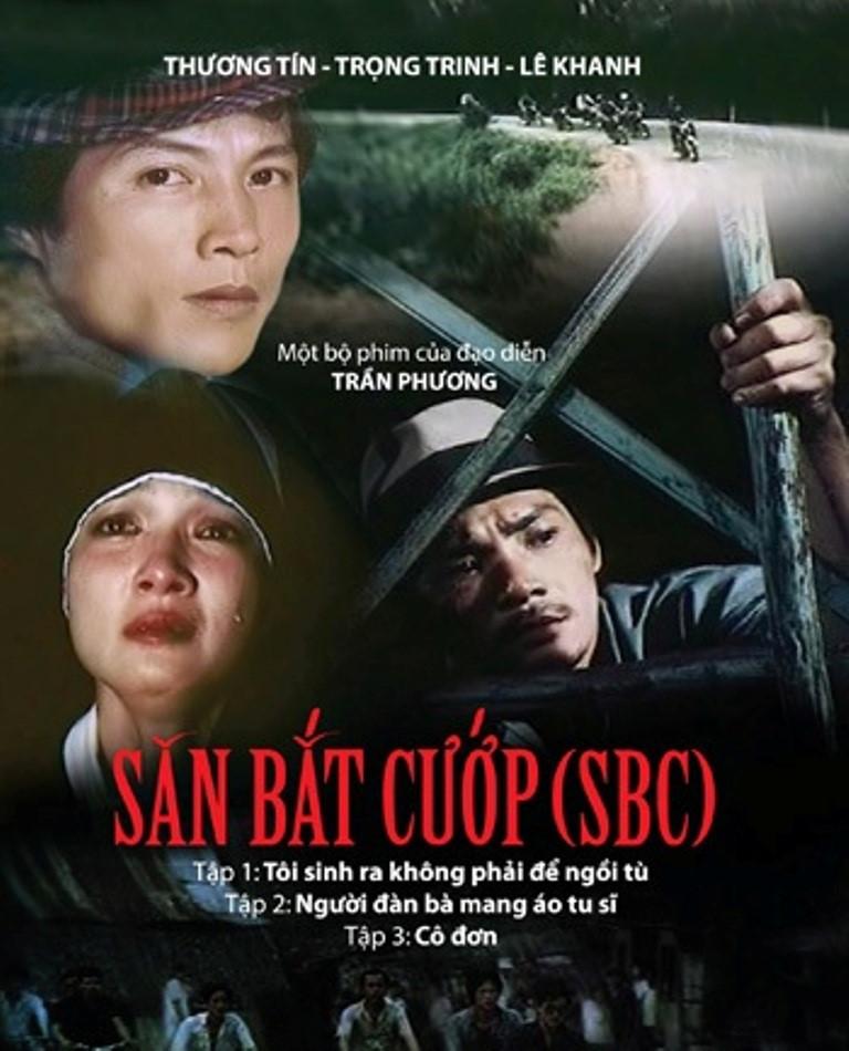 Săn bắt cướp là bộ phim của đạo diễn Trần Phương