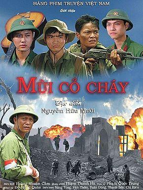 Mùi cỏ cháy là một bộ phim điện ảnh Việt Nam thuộc thể loại tâm lý xã hội, chiến tranh