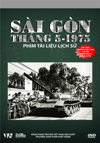 Sài Gòn Tháng 5 Năm 1975 là bộ phim tài liệu Việt Nam của đạo diễn Bùi Đình Hạc
