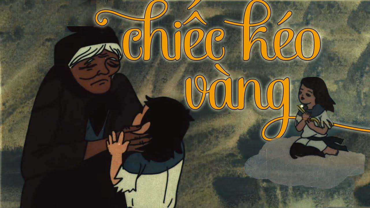 Xem Phim Hoạt Hình Việt Nam - Chiếc Kéo Vàng, Phim hoạt hình hay giáo dục bé sự hiếu thảo với ông bà cha mẹ.