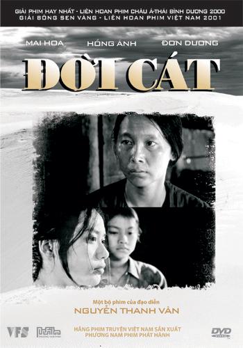 Đời cát là bộ phim tình cảm của đạo diễn Nguyễn Thanh Vân