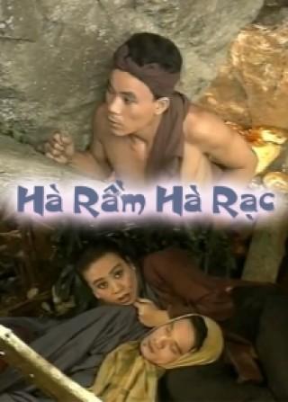 Hà Rầm Hà Rạc là bộ phim hài dựa theo truyện cổ tích Việt Nam với sự tham gia của diễn viên Minh Nhí.