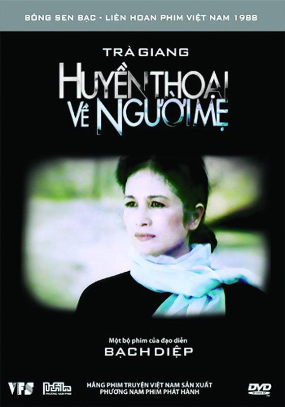 Huyền thoại người mẹ là bộ phim điện ảnh Việt Nam đặc sắc của đạo diễn Bạch Diệp