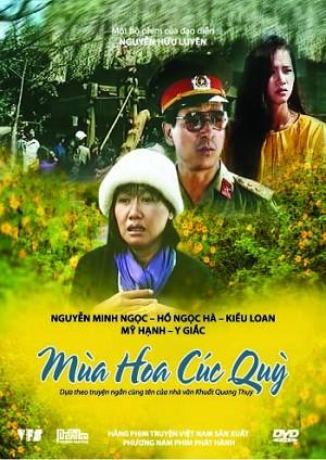 Mùa hoa cúc quỳ là bộ phim tâm lý xã hội của đạo diễn Nguyễn Hữu Luyện