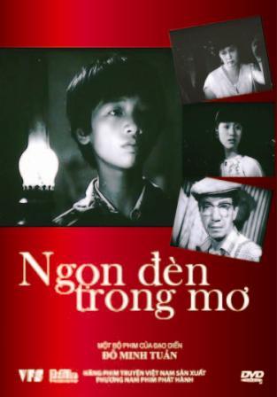 Ngọn đèn trong mơ - Bộ phim nổi tiếng của điện ảnh Việt Nam sản xuất vào năm 1987