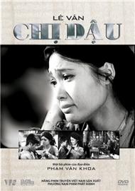 Chị Dậu là một bộ phim nổi tiếng thuộc hàng những tác phẩm kinh điển của điện ảnh cách mạng Việt Nam thế kỷ 20.