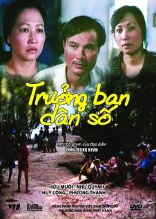 Trưởng Ban Dân Số là bộ phim tâm lý - xã hội của đạo diễn Trần Trung Nhàn