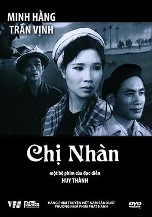 Chị Nhàn  là bộ phim Việt Nam của đạo diễn Huy Thành