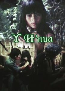 Y H'Nua là bộ phim Việt Nam cũ của đạo diễn Bạch Diệp