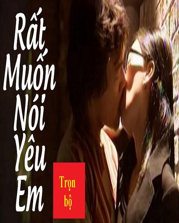 rat-muon-noi-yeu-em